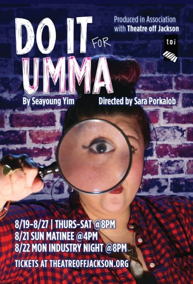 """Do It For Umma"" poster from August 2016 Theatre Off Jackson Production. Graphic design by Eddie DeHais."